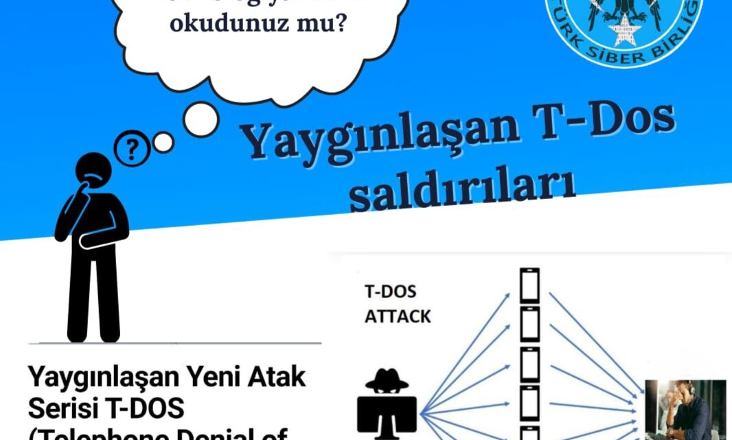 Yaygınlaşan Yeni Atak Serisi T-DOS (Telephone Denial of Service attack)